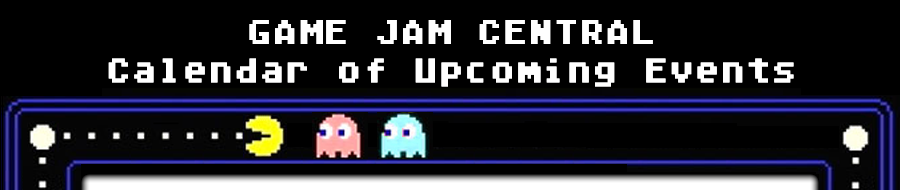 Game Jam Central: Calendar of Upcoming Events